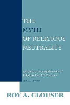 The Myth of Religious Neutrality, Revised Edition - pr_105238