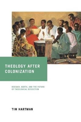 Theology after Colonization -