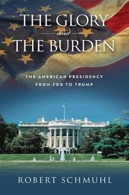 The Glory and the Burden -