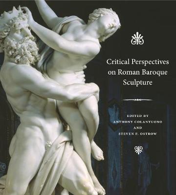 Critical Perspectives on Roman Baroque Sculpture -