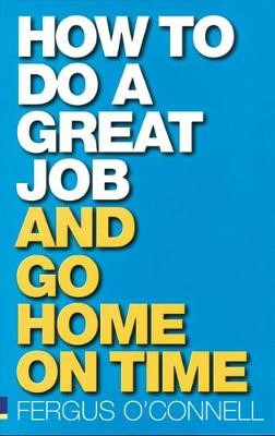 How to do a great job... AND go home on time - pr_17553