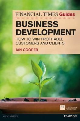 Financial Times Guide to Business Development - pr_20117