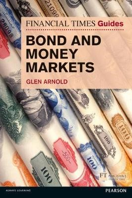 FT Guide to Bond and Money Markets -
