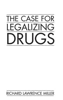 The Case for Legalizing Drugs - pr_36118
