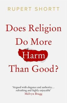 Does Religion do More Harm than Good? -