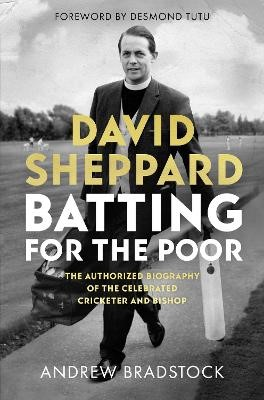 Batting for the Poor: The Authorized Biography of David Sheppard - pr_1705762