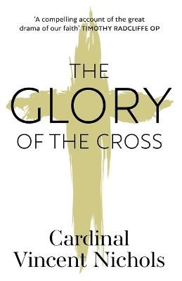 The Glory of the Cross -