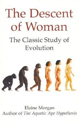 The Descent of Woman -