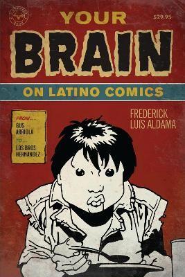 Your Brain on Latino Comics -
