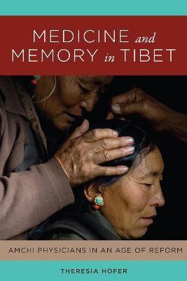 Medicine and Memory in Tibet -