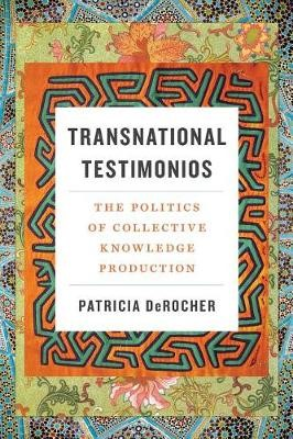Transnational Testimonios -