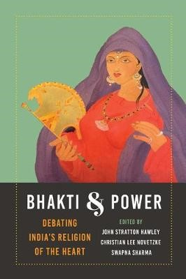 Bhakti and Power -