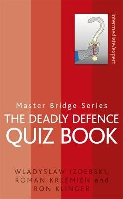 The Deadly Defence Quiz Book -