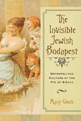 The Invisible Jewish Budapest -