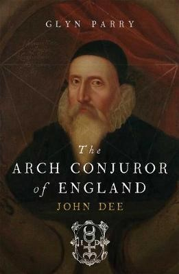 The Arch Conjuror of England -