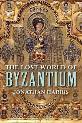 The Lost World of Byzantium -