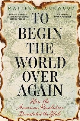 To Begin the World Over Again -