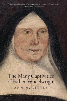 The Many Captivities of Esther Wheelwright - pr_279133