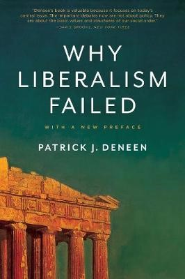Why Liberalism Failed -