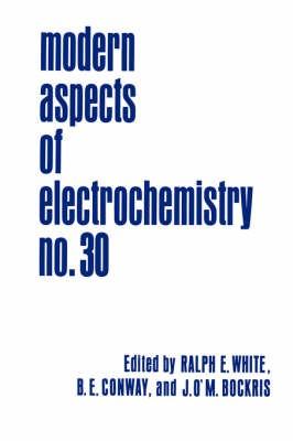 Modern Aspects of Electrochemistry 30 -