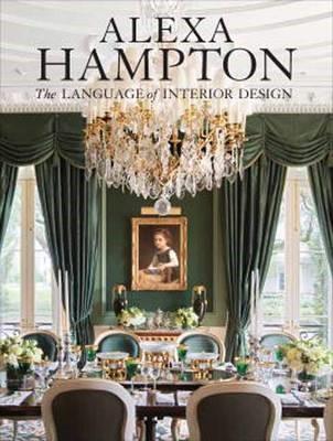 Alexa Hampton: The Language of Interior Design -