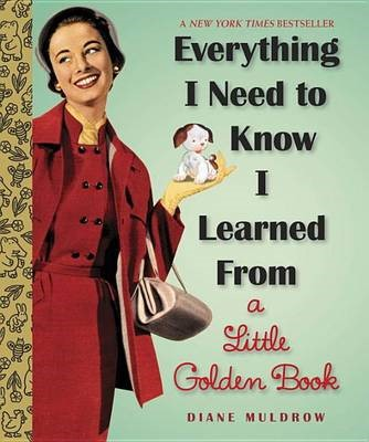 Everything I Need To Know I Learned From A Little Golden Book - pr_303032