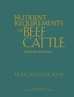 Nutrient Requirements of Beef Cattle -