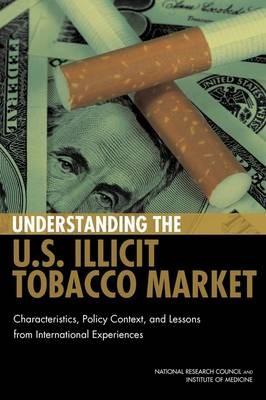Understanding the U.S. Illicit Tobacco Market -