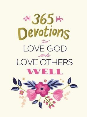 365 Devotions to Love God and Love Others Well - pr_105969