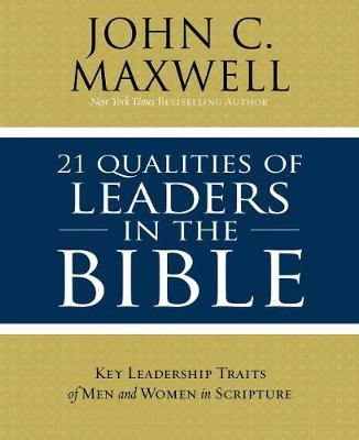 21 Qualities of Leaders in the Bible - pr_105542