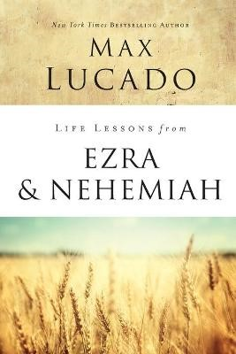 Life Lessons from Ezra and Nehemiah -