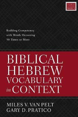 Biblical Hebrew Vocabulary in Context -