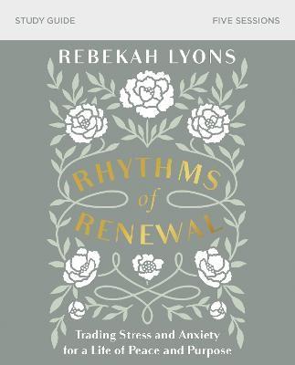 Rhythms of Renewal Study Guide -