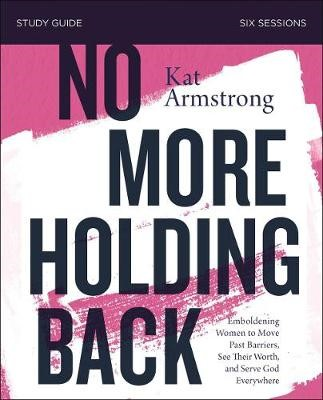 No More Holding Back Study Guide - pr_105529