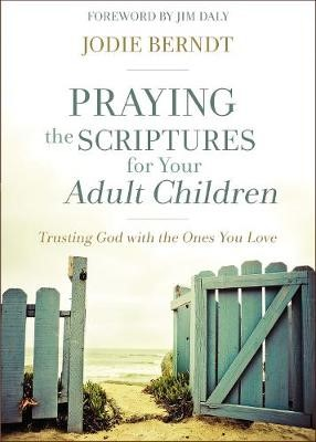 Praying the Scriptures for Your Adult Children - pr_424549