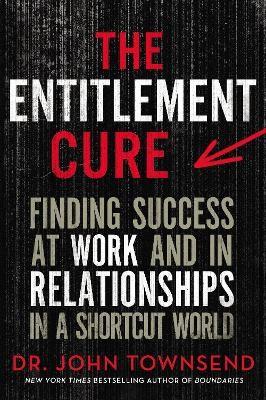 The Entitlement Cure - pr_413141