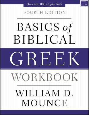 Basics of Biblical Greek Workbook -
