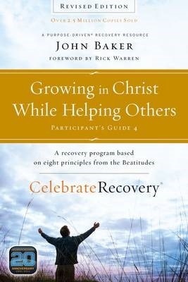 Growing in Christ While Helping Others Participant's Guide 4 - pr_430205