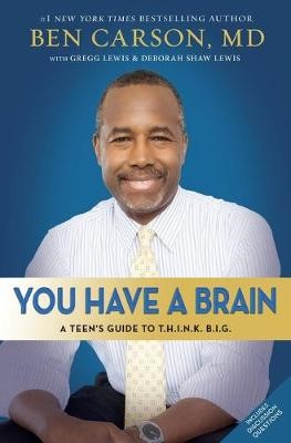 You Have a Brain -