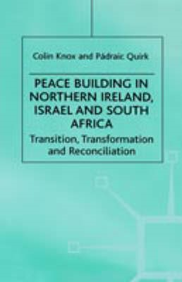 Peace Building in Northern Ireland, Israel and South Africa - pr_210497