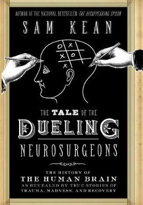 The Tale of the Dueling Neurosurgeons -