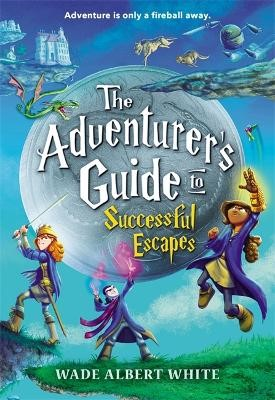 The Adventurer's Guide to Successful Escapes -