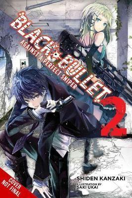 Black Bullet, Vol. 2 (light novel) -