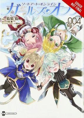 Sword Art Online: Girls' Ops, Vol. 4 -