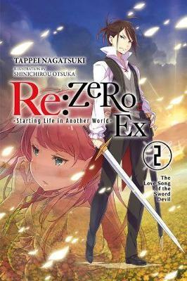 re:Zero Ex, Vol. 2 (light novel) -