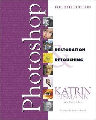 Adobe Photoshop Restoration & Retouching -
