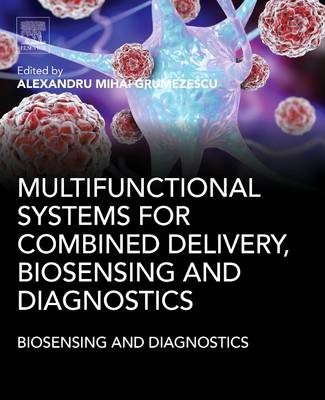Multifunctional Systems for Combined Delivery, Biosensing and Diagnostics - pr_306220