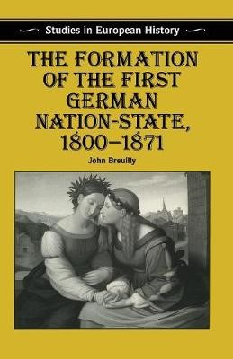 The Formation of the First German Nation-State, 1800-1871 - pr_35083