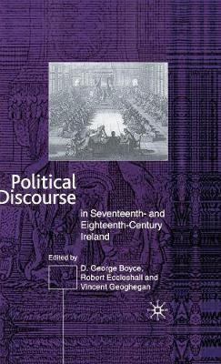 Political Discourse in Seventeenth- and Eighteenth-Century Ireland - pr_37828