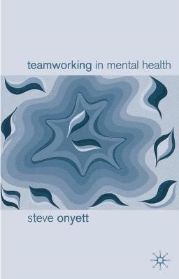 Teamworking in Mental Health - pr_35071